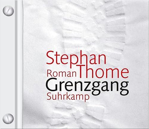 Grenzgang: Stephan Thome