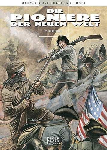 9783941236943: Die Pioniere der Neuen Welt 19. Die Rebellen