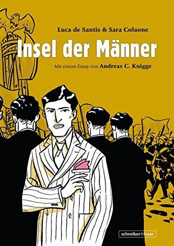Insel der Männer: Mit einem Essay von Andreas C. Knigge - Sara Colaone; Luca de Santis