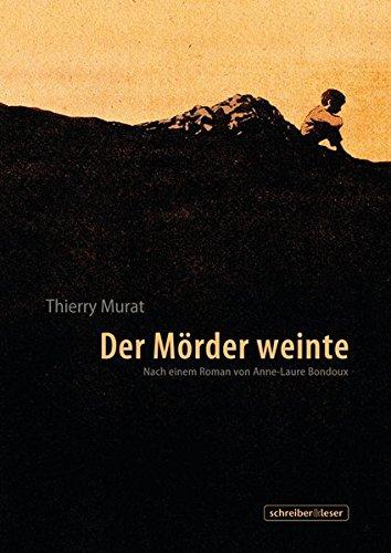 Der Mörder weinte: Murat, Thierry