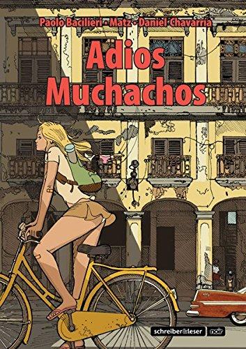 9783941239951: Adios Muchachos