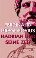 9783941245082: Hadrian und seine Zeit