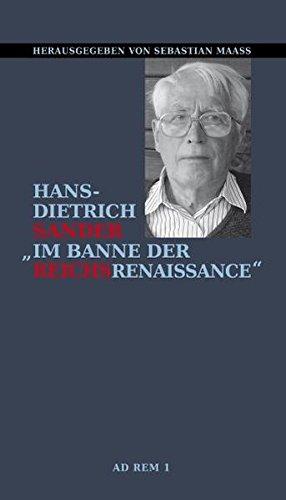 9783941247406: Im Banne der Reichsrenaissance: Gespräch mit Hans-Dietrich Sander