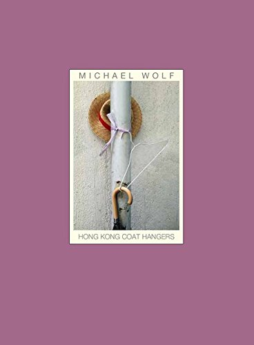 9783941249080: Michael Wolf - Hong Kong Coat Hangers