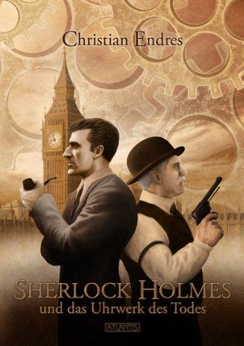 9783941258167: Sherlock Holmes und das Uhrwerk des Todes