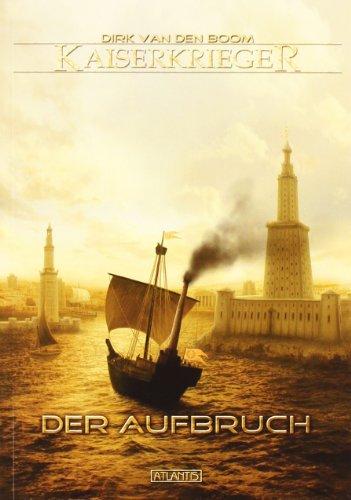 9783941258594: Kaiserkrieger: Der Aufbruch