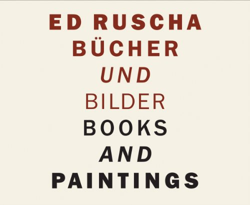 Ed Ruscha: Books and Paintings: Zweite, Armin