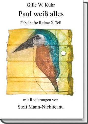 Paul weiß alles: Fabelhafte Reime 2.Teil: Kuhr, Gille W.
