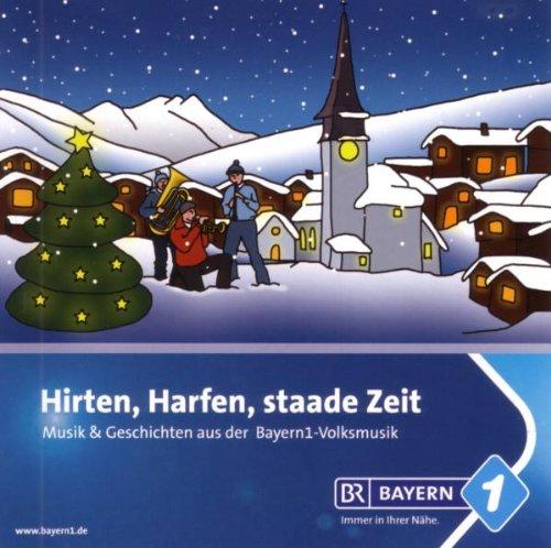 9783941282223: Hirten, Harfen, staade Zeit - Musik & Geschichten