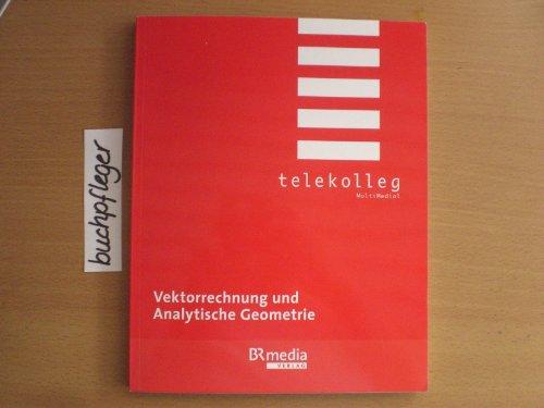 9783941282483: Fraunholz, W: Vektorrechnung und Analytische Geometrie