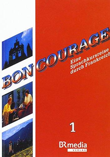 Bon Courage: Eine Sprachkursreise durch Frankreich