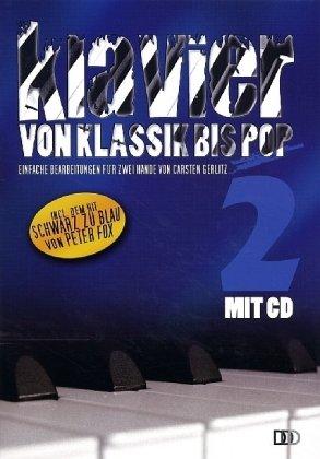 Klavier von Klassik bis Pop, m. Audio-CD. Bd.2: Carsten Gerlitz