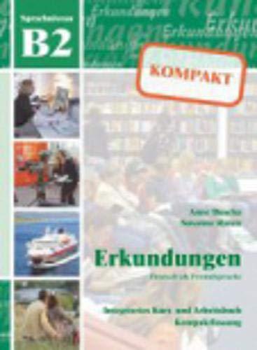 9783941323070: Erkundungen Deutsch als Fremdsprache Kompakt. B2. Per le Scuole superiri