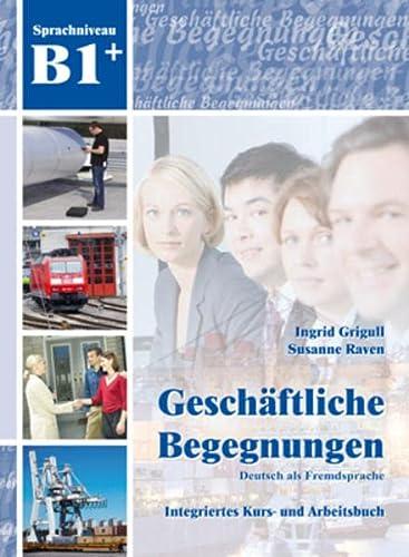 9783941323162: Geschäftliche Begegnungen. Sprachniveau B1. Con CD-Audio