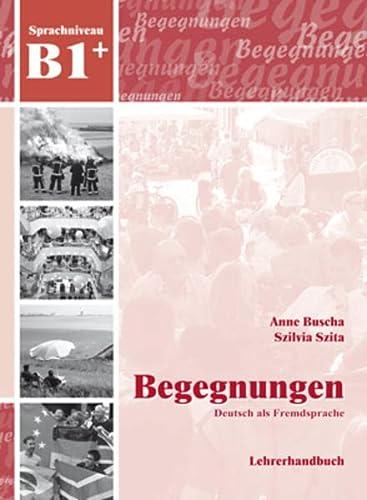 9783941323216: Begegnungen: Lehrerhandbuch B1+ (German Edition)