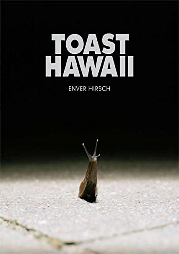 Toast Hawaii: Robert Morat