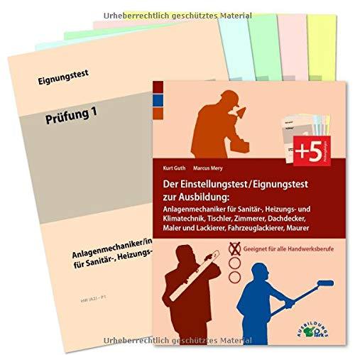 Der Eignungstest / Einstellungstest zur Ausbildung zum Anlagenmechaniker für Sanitär...