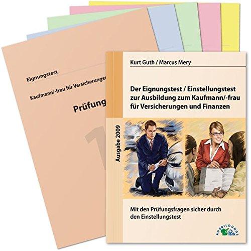 9783941356245: Der Eignungstest / Einstellungstest zur Ausbildung zum Kaufmann /-frau für Versicherungen und Finanzen: Mit den Prüfungsfragen sicher durch den Einstellungstest