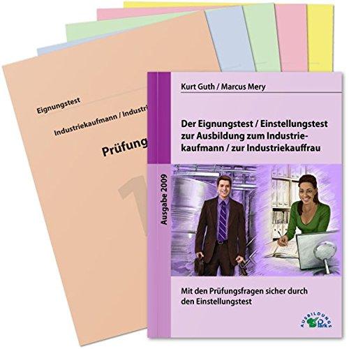 9783941356320: Der Eignungstest / Einstellungstest zur Ausbildung zum Industriekaufmann / zur Industriekauffrau: Mit den Pr�fungsfragen sicher durch den Einstellungstest