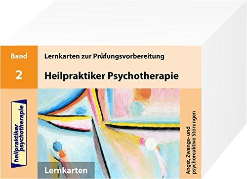 9783941356726: Heilpraktiker Psychotherapie. 200 Lernkarten 02. Angst, Zwangs- und psychoreaktive Störungen
