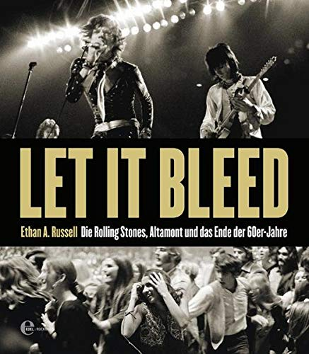 Let it bleed Die Rolling Stones, Altamont: Russell, Ethan A.:
