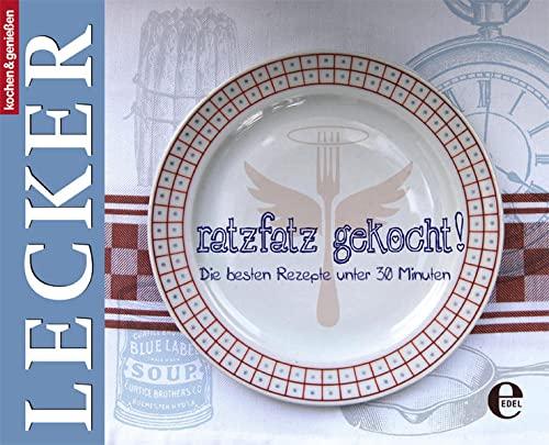 9783941378322: Lecker - Ratzfatz gekocht: Die besten Rezepte unter 30 Minuten