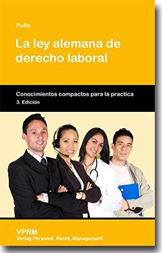 9783941388062: La ley alemana de derecho laboral