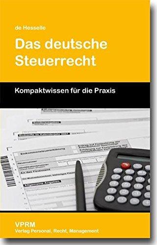 9783941388116: Das deutsche Steuerrecht