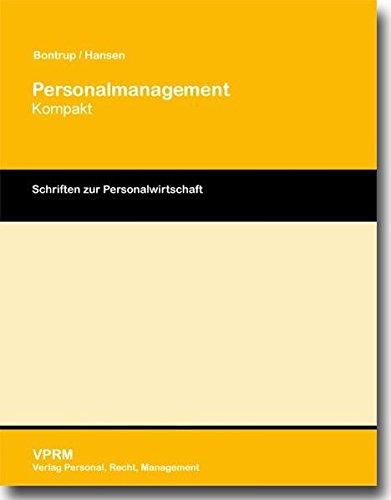 Personalmanagement Kompakt - Bontrup, Heinz-J.