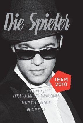 9783941396012: Die Spielerdie Deutsche Fussball Nationalmannschaft Team 2010