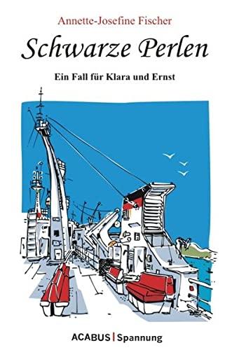 9783941404182: Schwarze Perlen - Ein Fall für Klara und Ernst