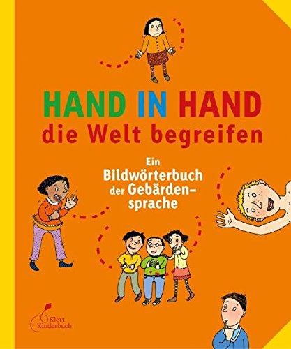 9783941411265: Hand in Hand die Welt begreifen: Ein Bildw�rterbuch der Geb�rdensprache