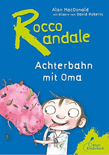 9783941411364: Rocco Randale 05. Achterbahn mit Oma