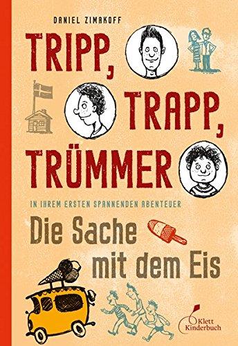 9783941411630: Tripp, Trapp, Trümmer 01. Die Sache mit dem Eis