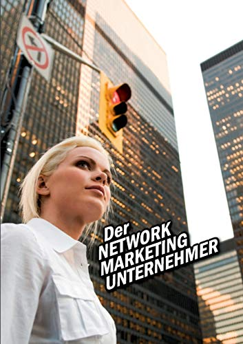 Der Network Marketing Unternehmer (Paperback or Softback): Riedl, Alexander