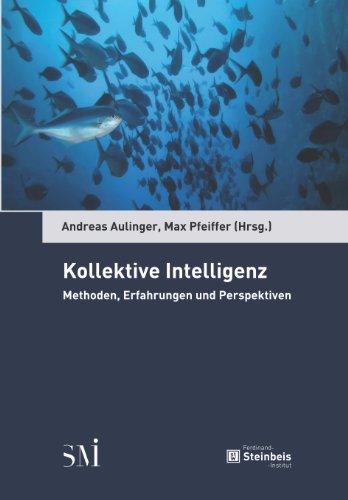 9783941417151: Kollektive Intelligenz: Methoden, Erfahrungen und Perspektiven