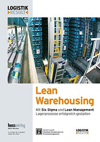 9783941418080: Lean Warehousing: Mit Six Sigma und Lean Management Lagerprozesse erfolgreich gestalten