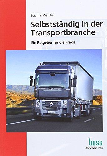 Selbstständig in der Transportbranche: Dagmar W�scher