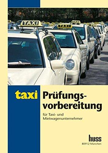 9783941418929: Prüfungsvorbereitung für Taxi- und Mietwagenunternehmer.