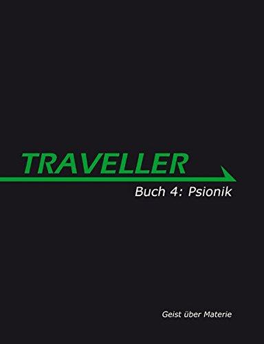 9783941420045: Traveller Buch 4: Psionik: Geist �ber Materie