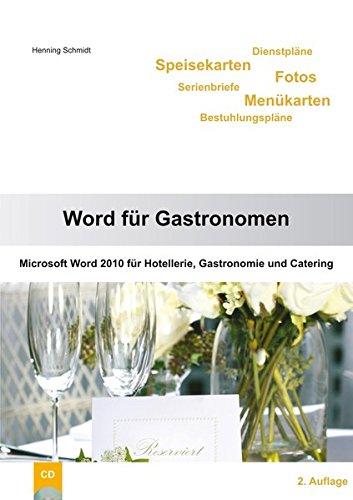 9783941427051: Word für Gastronomen: Microsoft Word 2010 für Hotellerie, Gastronomie und Catering