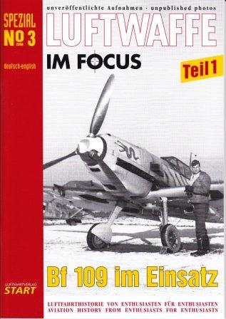 9783941437005: Luftwaffe im Focus: Spezial No 3: Bf 109 im Einsatz