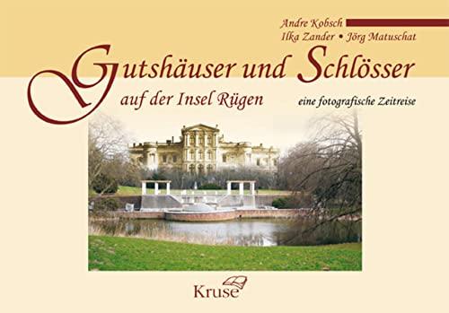 9783941444256: Gutshäuser und Schlösser auf der Insel Rügen