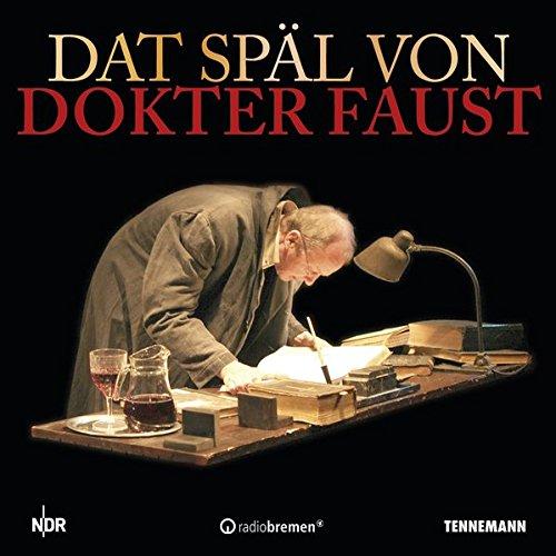 9783941452459: Dat Späl von Dokter Faust: Goethes Faust als plattdeutsches Hörspiel
