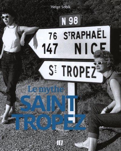 9783941459250: Le mythe Saint-Tropez