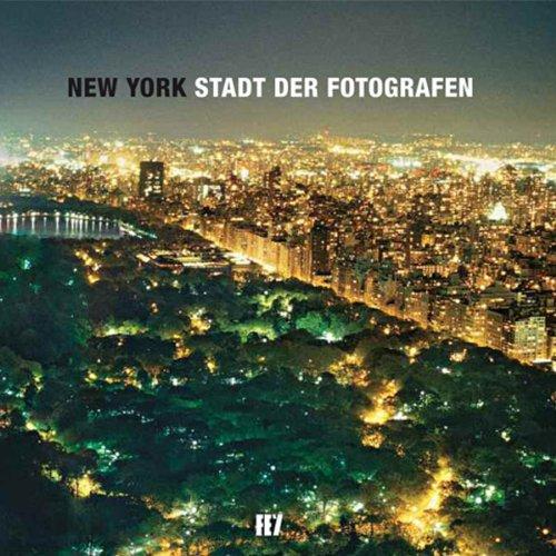 9783941459359: New York: Stadt der Fotografen