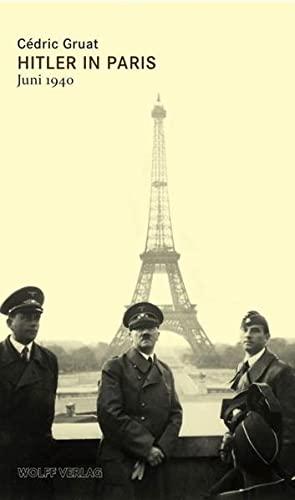 9783941461079: Hitler in Paris: Juni 1940