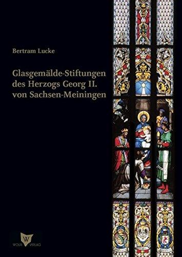 9783941461208: Glasgemälde-Stiftungen des Herzogs Georg II. von Sachsen-Meiningen