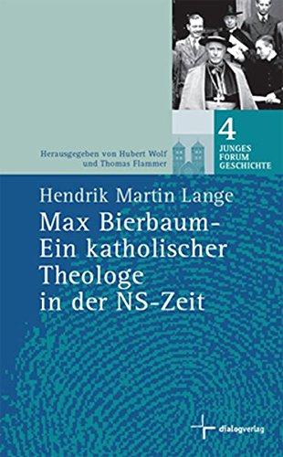 9783941462151: Max Bierbaum - Ein katholischer Theologe in der NS-Zeit