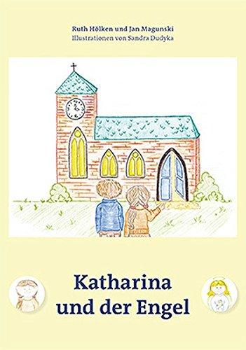 9783941462847: Katharina und der Engel